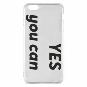 Phone case for iPhone 6 Plus/6S Plus YES you can