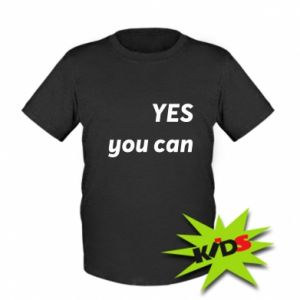 Kids T-shirt YES you can