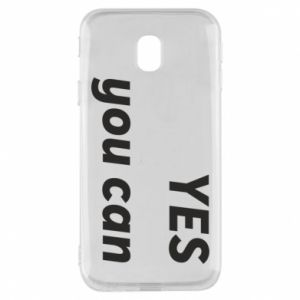 Phone case for Samsung J3 2017 YES you can