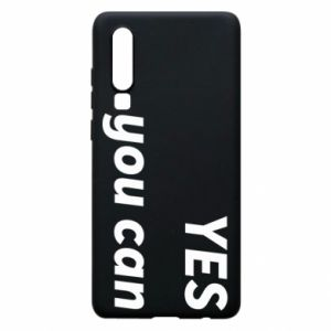Phone case for Huawei P30 YES you can