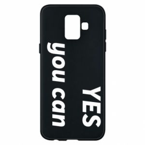 Phone case for Samsung A6 2018 YES you can