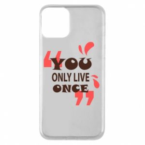 Phone case for iPhone 11 YOLO