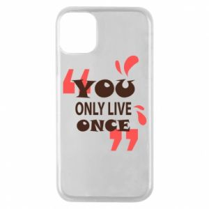 Phone case for iPhone 11 Pro YOLO