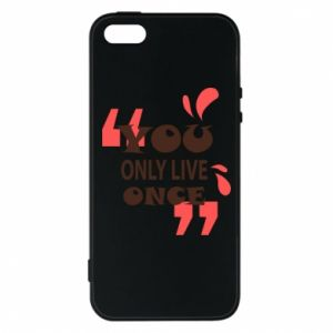 Phone case for iPhone 5/5S/SE YOLO