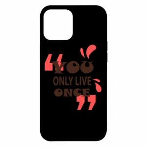 iPhone 12 Pro Max Case YOLO