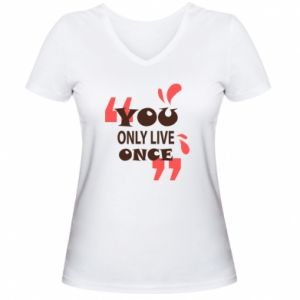 Women's V-neck t-shirt YOLO