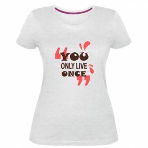 Damska premium koszulka YOLO - PrintSalon