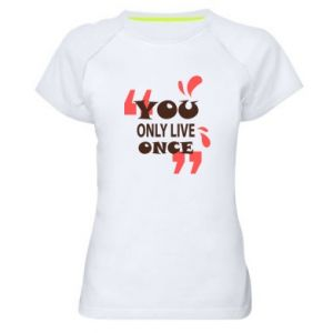Women's sports t-shirt YOLO