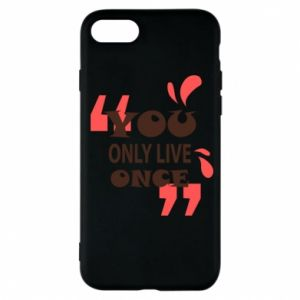 Phone case for iPhone 7 YOLO