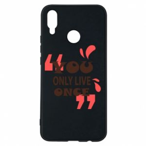 Phone case for Huawei P Smart Plus YOLO