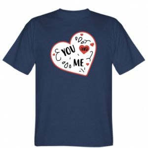 T-shirt You and me