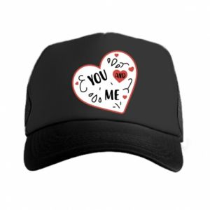 Trucker hat You and me