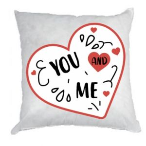 Pillow You and me