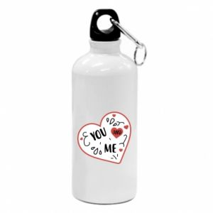 Water bottle You and me