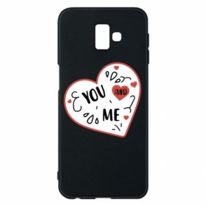 Samsung J6 Plus 2018 Case You and me
