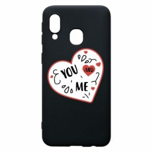 Samsung A40 Case You and me