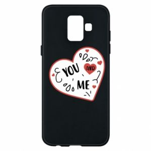 Samsung A6 2018 Case You and me