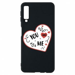 Samsung A7 2018 Case You and me