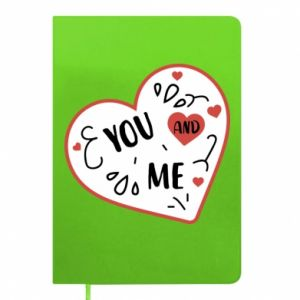Notepad You and me