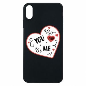iPhone Xs Max Case You and me