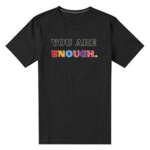 Męska premium koszulka You are enough.