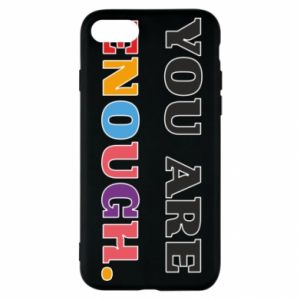 iPhone SE 2020 Case You are enough.