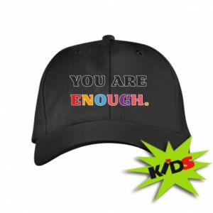 Kids' cap You are enough.