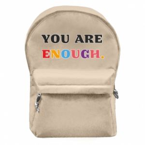 Backpack with front pocket You are enough.