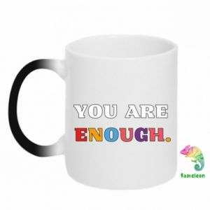 Kubek-kameleon You are enough.