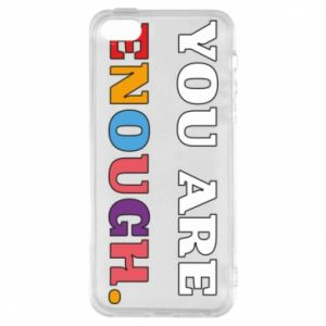 Etui na iPhone 5/5S/SE You are enough.