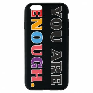 Etui na iPhone 6/6S You are enough.