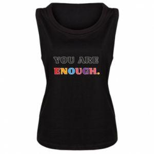 Damska koszulka bez rękawów You are enough.