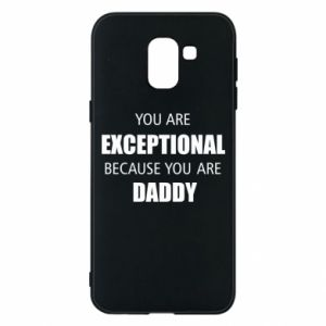 Etui na Samsung J6 You are exclusive because you are dad