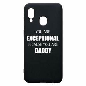 Etui na Samsung A40 You are exclusive because you are dad