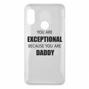 Etui na Mi A2 Lite You are exclusive because you are dad
