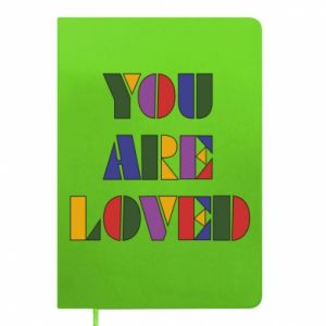 Notes You are loved