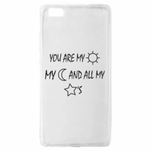 Etui na Huawei P 8 Lite You are my sun, my moon and all my stars