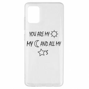 Etui na Samsung A51 You are my sun, my moon and all my stars