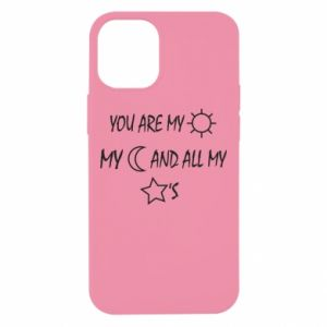 Etui na iPhone 12 Mini You are my sun, my moon and all my stars