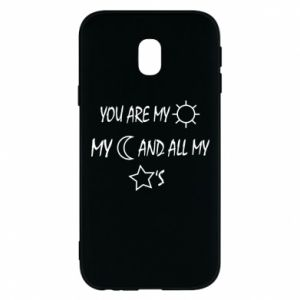 Phone case for Samsung J3 2017 You are my sun, my moon and all my stars