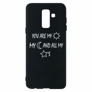 Phone case for Samsung A6+ 2018 You are my sun, my moon and all my stars