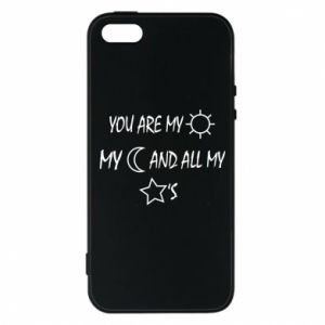 Phone case for iPhone 5/5S/SE You are my sun, my moon and all my stars