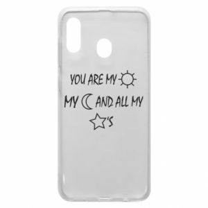 Phone case for Samsung A20 You are my sun, my moon and all my stars