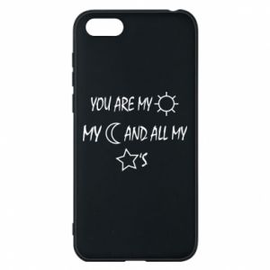 Phone case for Huawei Y5 2018 You are my sun, my moon and all my stars