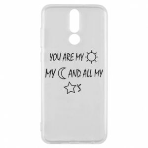 Phone case for Huawei Mate 10 Lite You are my sun, my moon and all my stars