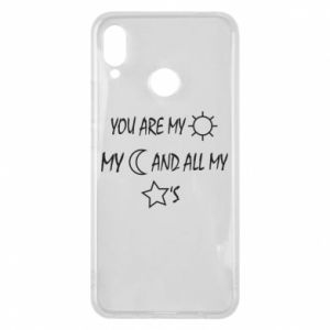 Phone case for Huawei P Smart Plus You are my sun, my moon and all my stars