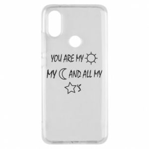 Phone case for Xiaomi Mi A2 You are my sun, my moon and all my stars