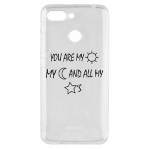 Phone case for Xiaomi Redmi 6 You are my sun, my moon and all my stars
