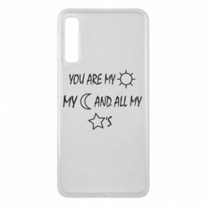 Phone case for Samsung A7 2018 You are my sun, my moon and all my stars
