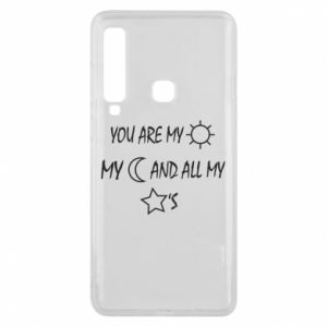 Phone case for Samsung A9 2018 You are my sun, my moon and all my stars